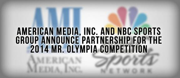 AMI Inc & NBC Sports Group Partnership For The 2014 IFBB Mr. Olympia