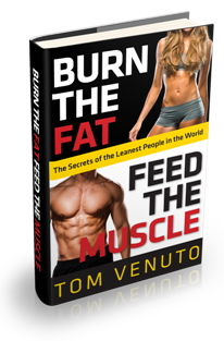 Burn the Fat, Feed the Muscle, new hardcover edition for 2013.